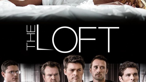 รีวิว หนัง The Loft– ห้องเร้นรัก