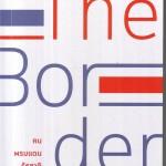 หนังสือน่าอ่าน | The Border คน พรมแดน รัฐชาติ